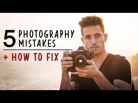 5 beginner photography mistakes  how to fix  photography