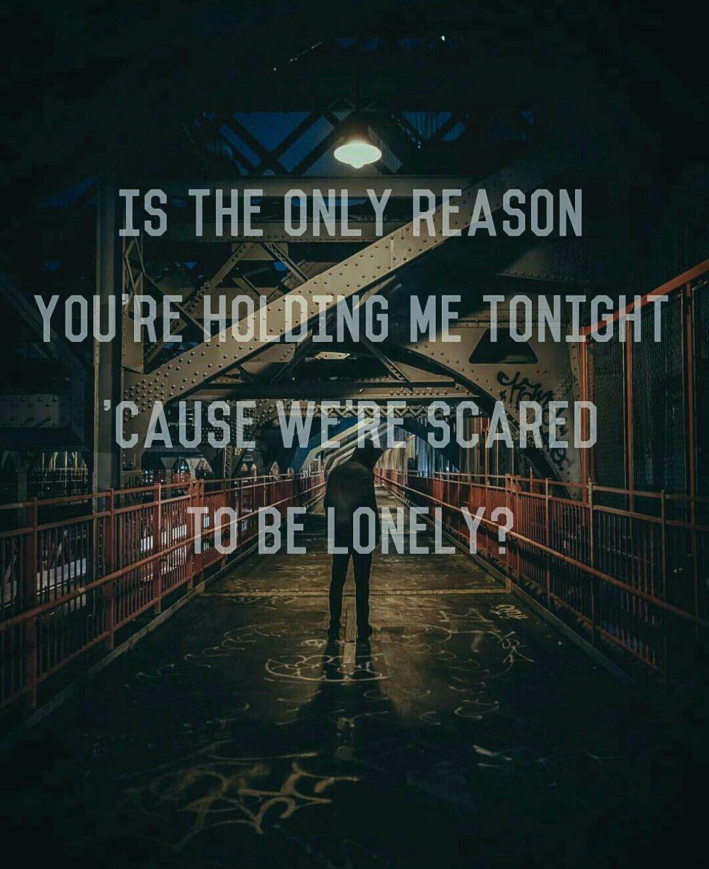 Scared To Be Lonely Martin Garrix Dua Lipa Song Music Lyrics Lyric Quotes Lyrics Song Lyric Quotes