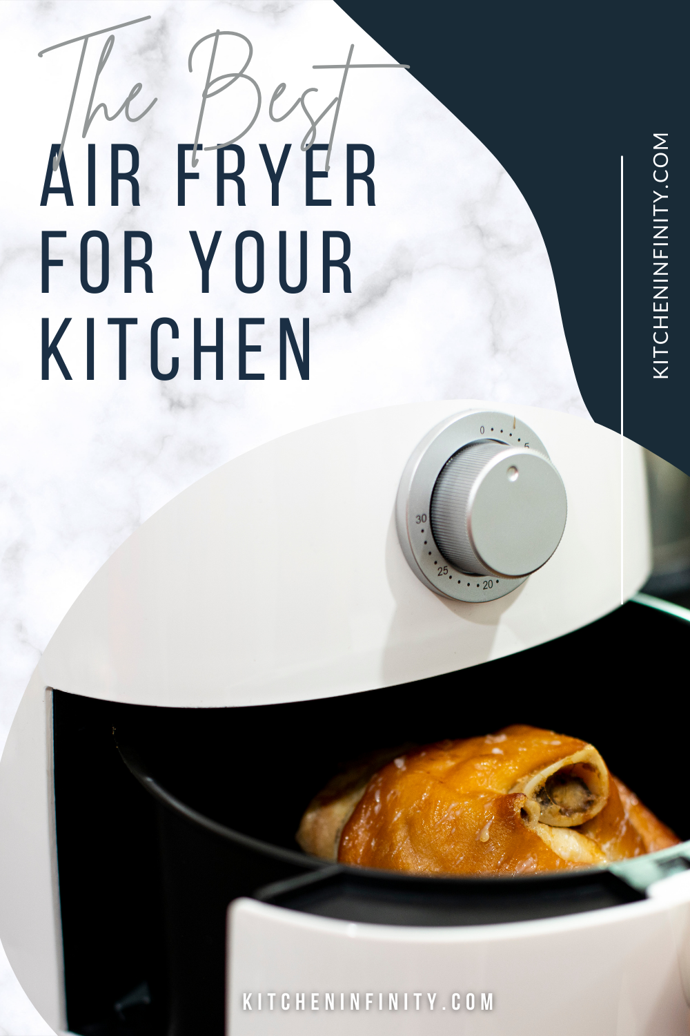 The Best Air Fryer For Your Kitchen   Kitchen Infinity