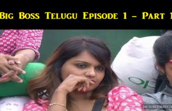 Big Boss Telugu Episode 1 Part 1 – Star Maa |