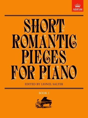 Short Romantic Pieces For Piano Book I Von Lionel Salter Music Lessons Books My Books