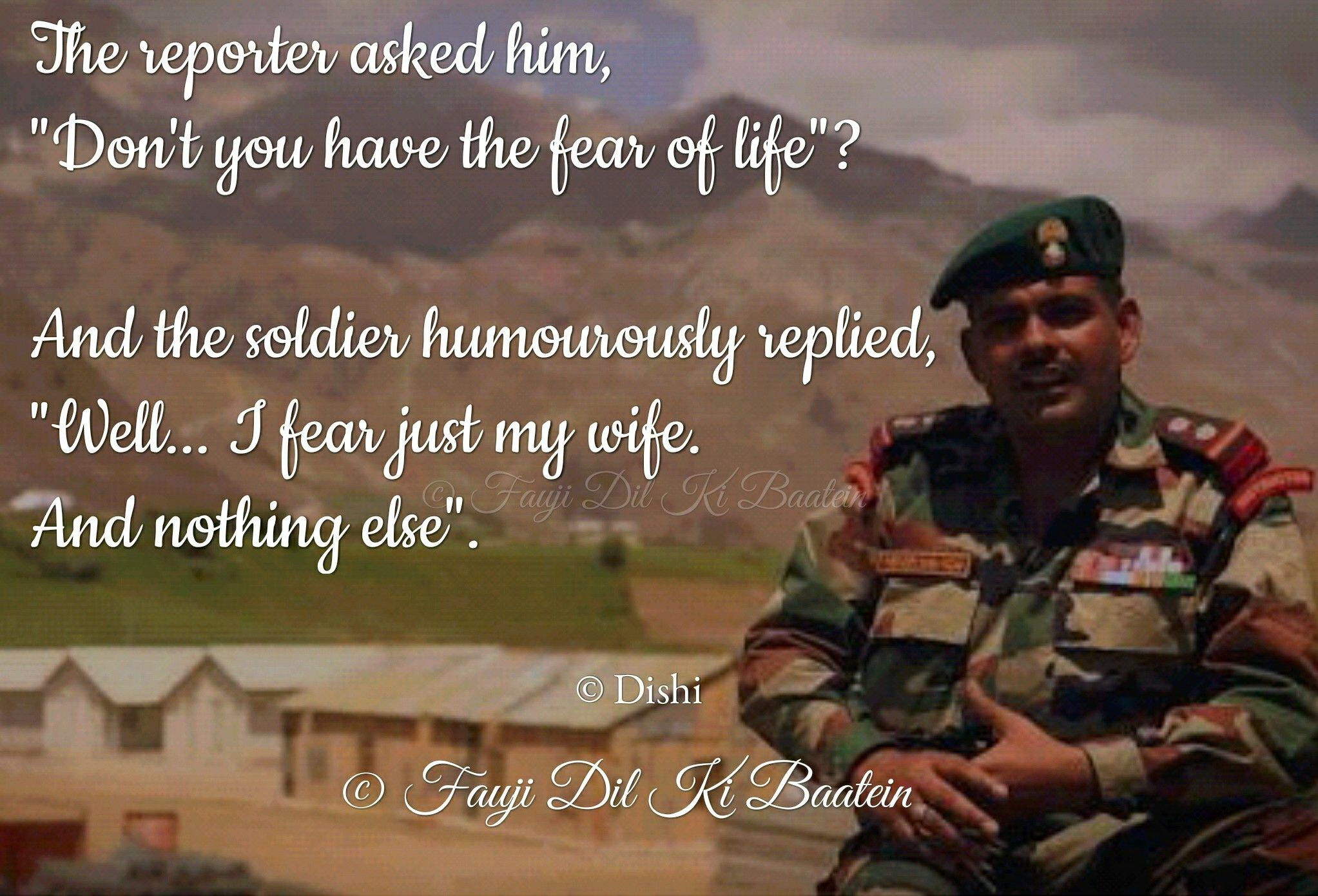 Pin By Dishi Bora On Fauji Dil Ki Baatein Thoughts On A Soldier S Life Military Life Quotes Army Life Military Life
