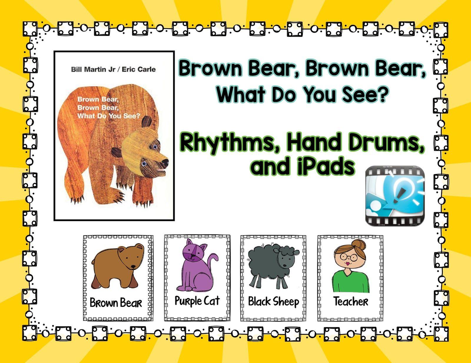 Brown Bear Brown Bear Rhythms And Drums And Ipads Kindergarten
