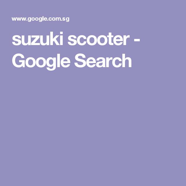 suzuki scooter - Google Search