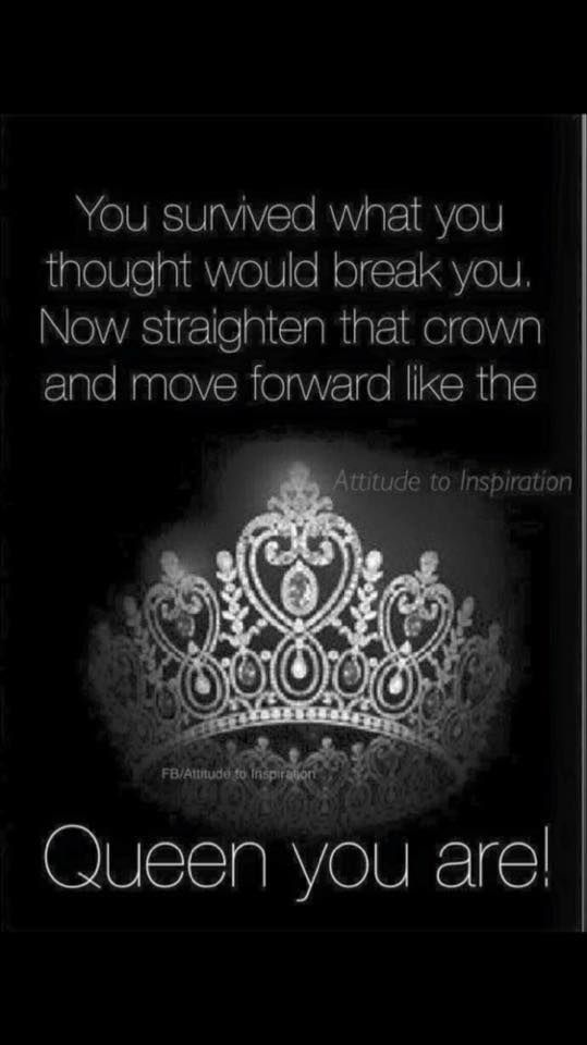 Quotes About Being A Queen And I did this while being true to myself! | Quotes | Pinterest  Quotes About Being A Queen