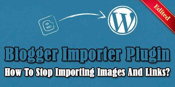 """Blogger Importer Plugin: How To Stop Importing Images And Links?:  Are You Importing Your Big Blogger Blog To WordPress Using """"Blogger Importer Plugin"""" Then It Will Stuck On Importing Images. So Here Is The Solution To Skip Images And Links Too For Better SEO.  Tutorial: www.exeideas.com/2014/06/blogger-importer-plugin-stop-images-and-links.html Tags: #WordPress #WordPressTips #WordPressTutorial #WordPressHelp #Plugin #WordPressPlugin #WordPressHowTo #BloggerImporter #Blogger"""