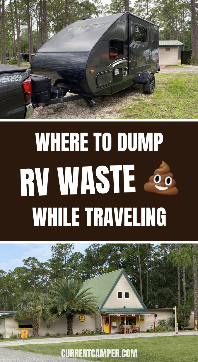 Where To Dump Rv Waste While Traveling Current Camper Camp Camping Tips Camping Camper Rv Rvlife Rv Tips