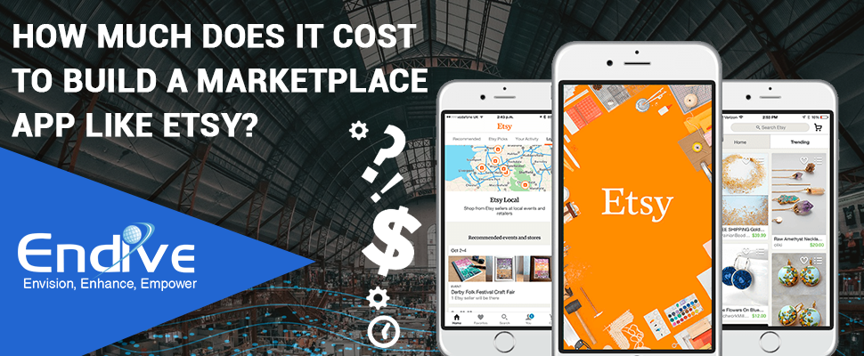 How Much Does It Cost to Build a Marketplace App Like Etsy
