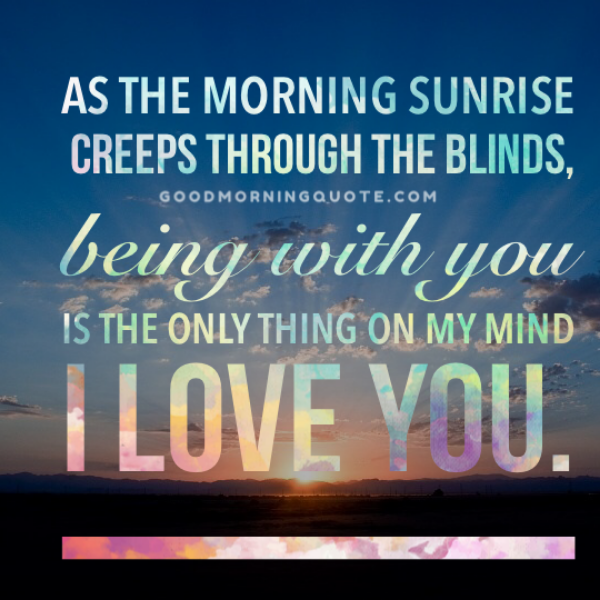 61 sweet romantic good morning quotes for him