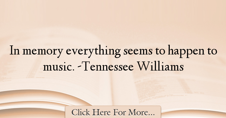 Tennessee Williams Quotes About Music - 50435