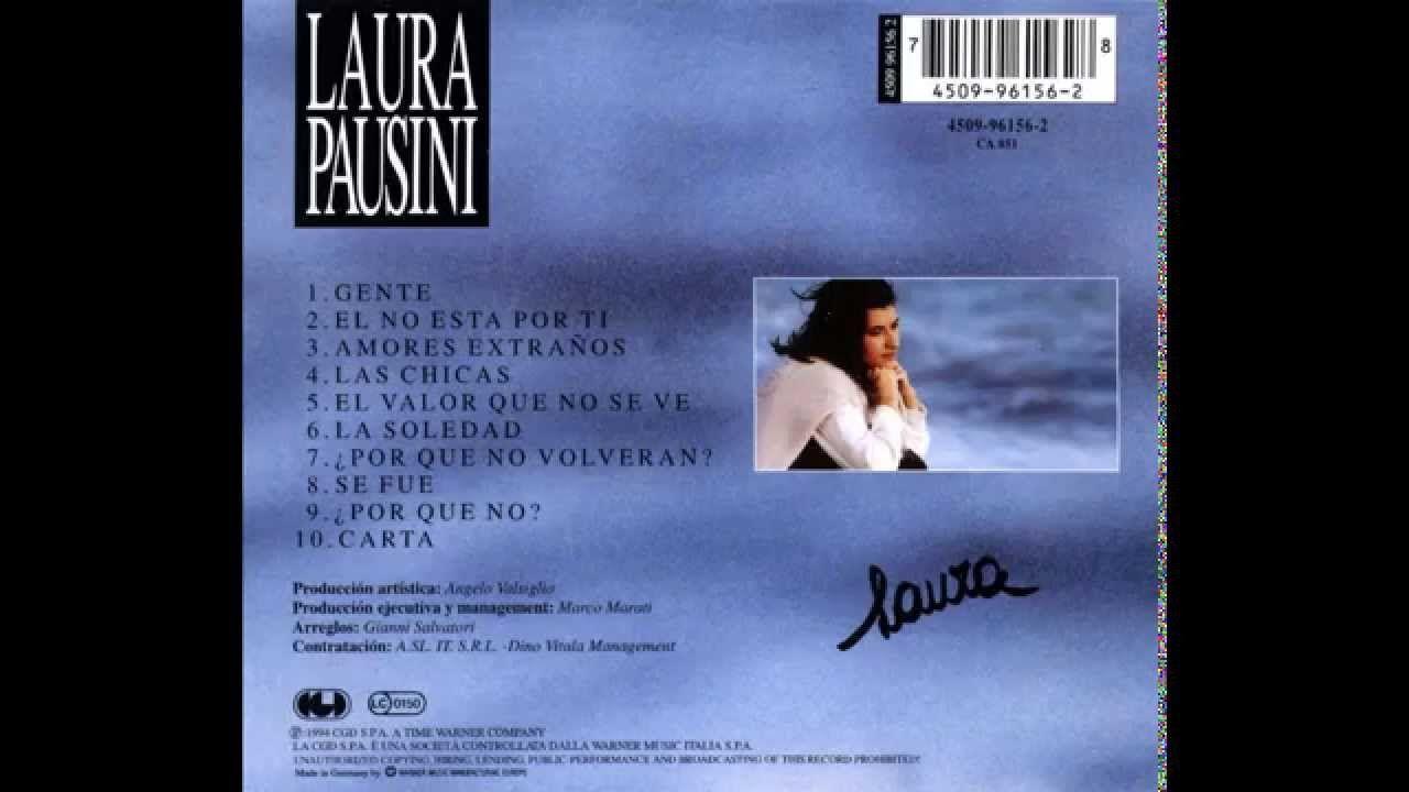 Laura Pausini Laura Pausini En Español Full Album Pausini Laura Cantantes Español