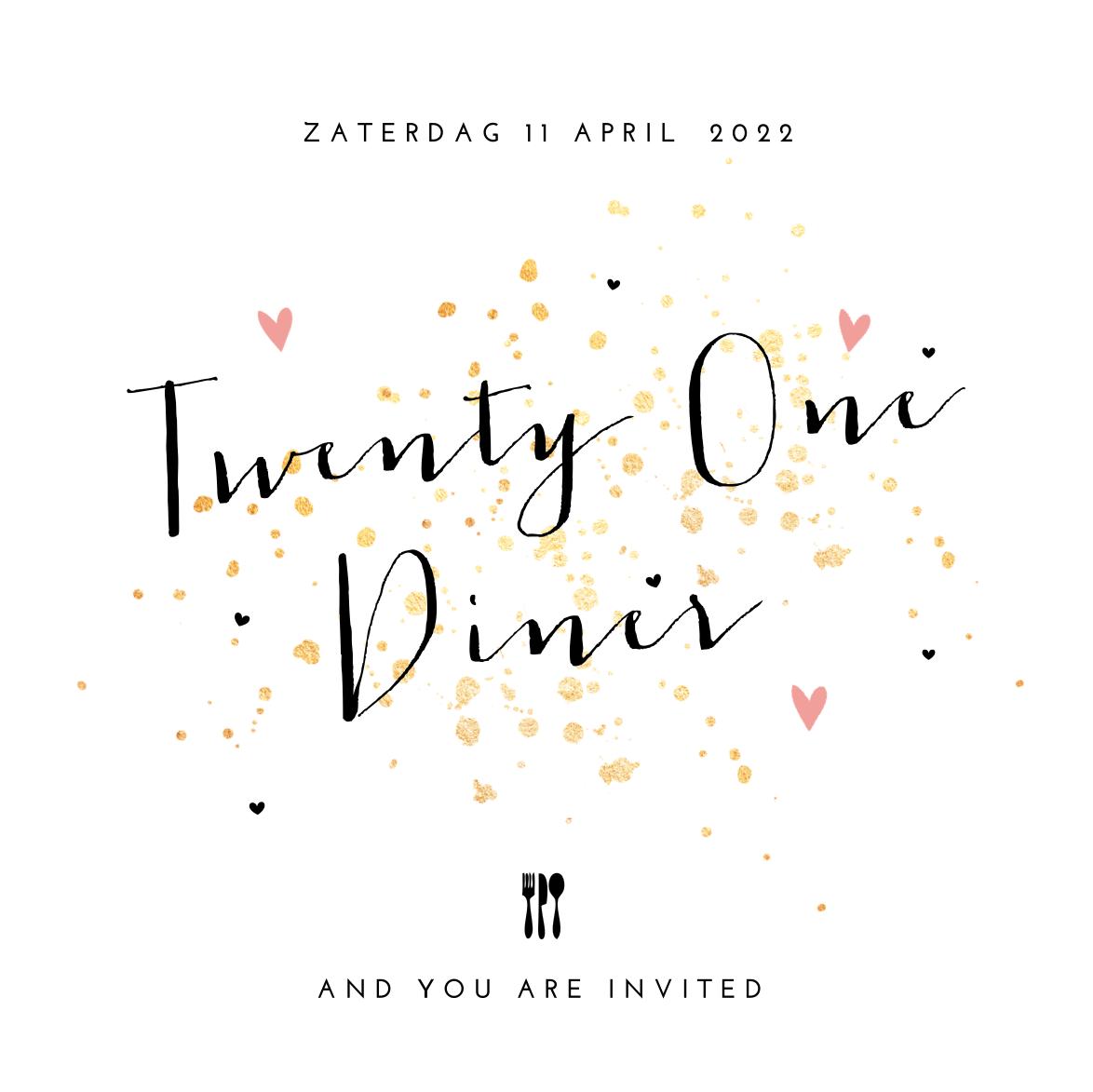 Fonkelnieuw Uitnodiging 21 diner met gouden verfspetters | Uitnodiging UP-64