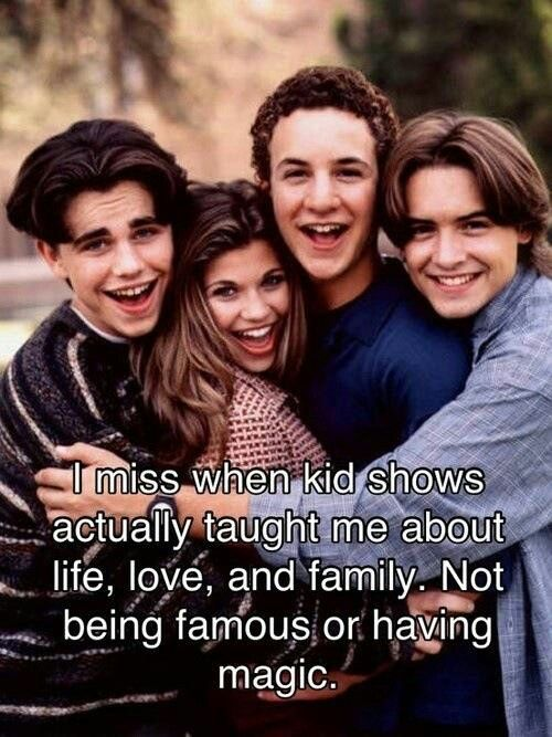 Boy meets world loved this show so much!!! Miss it