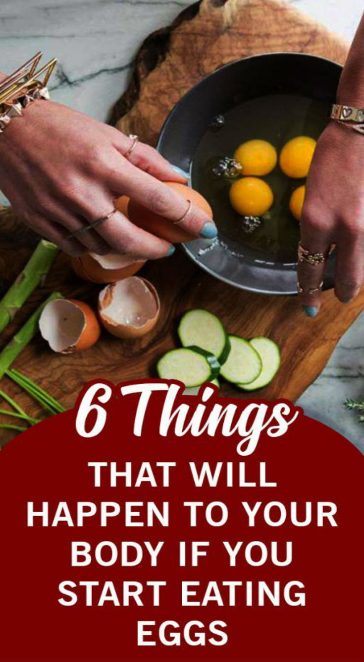 6 Things That Will Happen to Your Body If You Start Eating Eggs -…