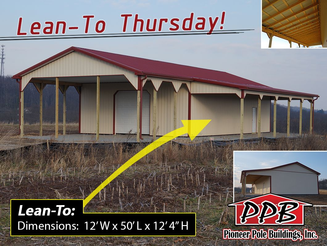Lean To Thursday Building Dimensions 30 W X 70 L X 12 4 H 30 Standard Trusses 4 On Center Pitch 4 12 Lean To Eave Lean To Pole Buildings Building