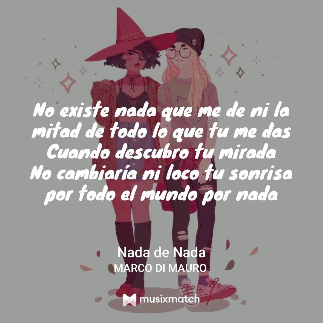 Nada De Nada Marco Di Mauro Canciones Letras Mitos