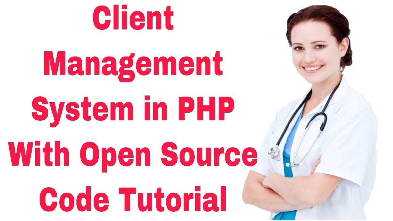 Client management System In PHP With Source Code Tutorial