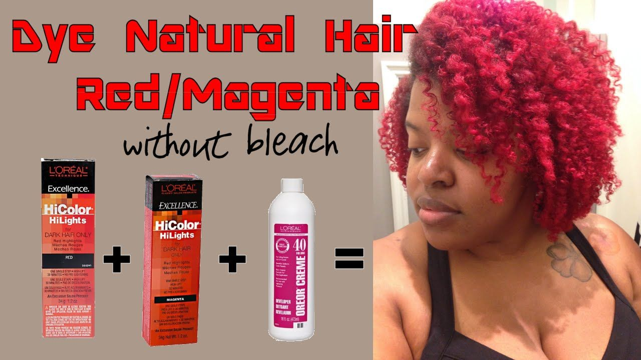 Dye Natural Hair Red Or Magenta Without Bleach Dyed Natural Hair Dye Black Hair Red Black Red Hair