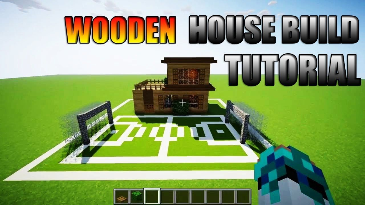 Minecraft Wooden House Build Tutorial Building A House Wooden