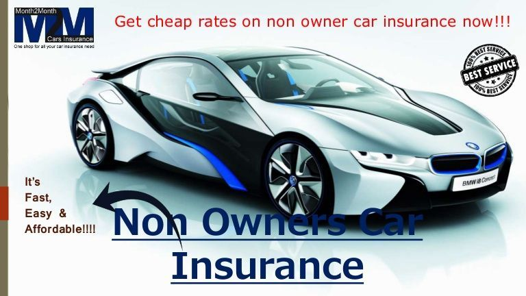 Hottest Cost Free Non Owner Car Insurance Auto Insurance For Non