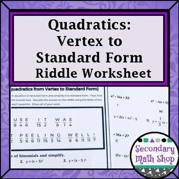 Quadratics Vertex Form To Standard Form Practice Riddle Worksheet