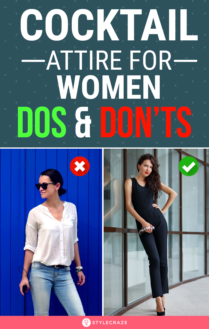 Cocktail Attire For Women – 8 Dos And Don'ts