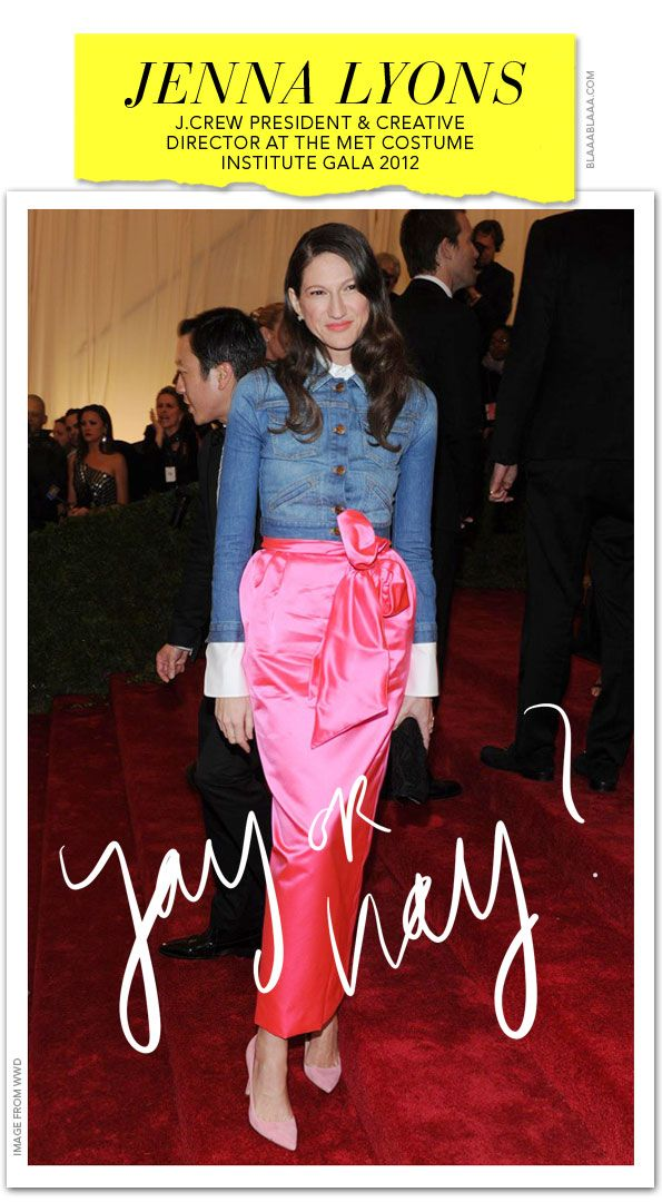 Yay or Nay? Jenna Lyons, J.Crew President & Creative Director, an der Met Costume Institute Gala 2012