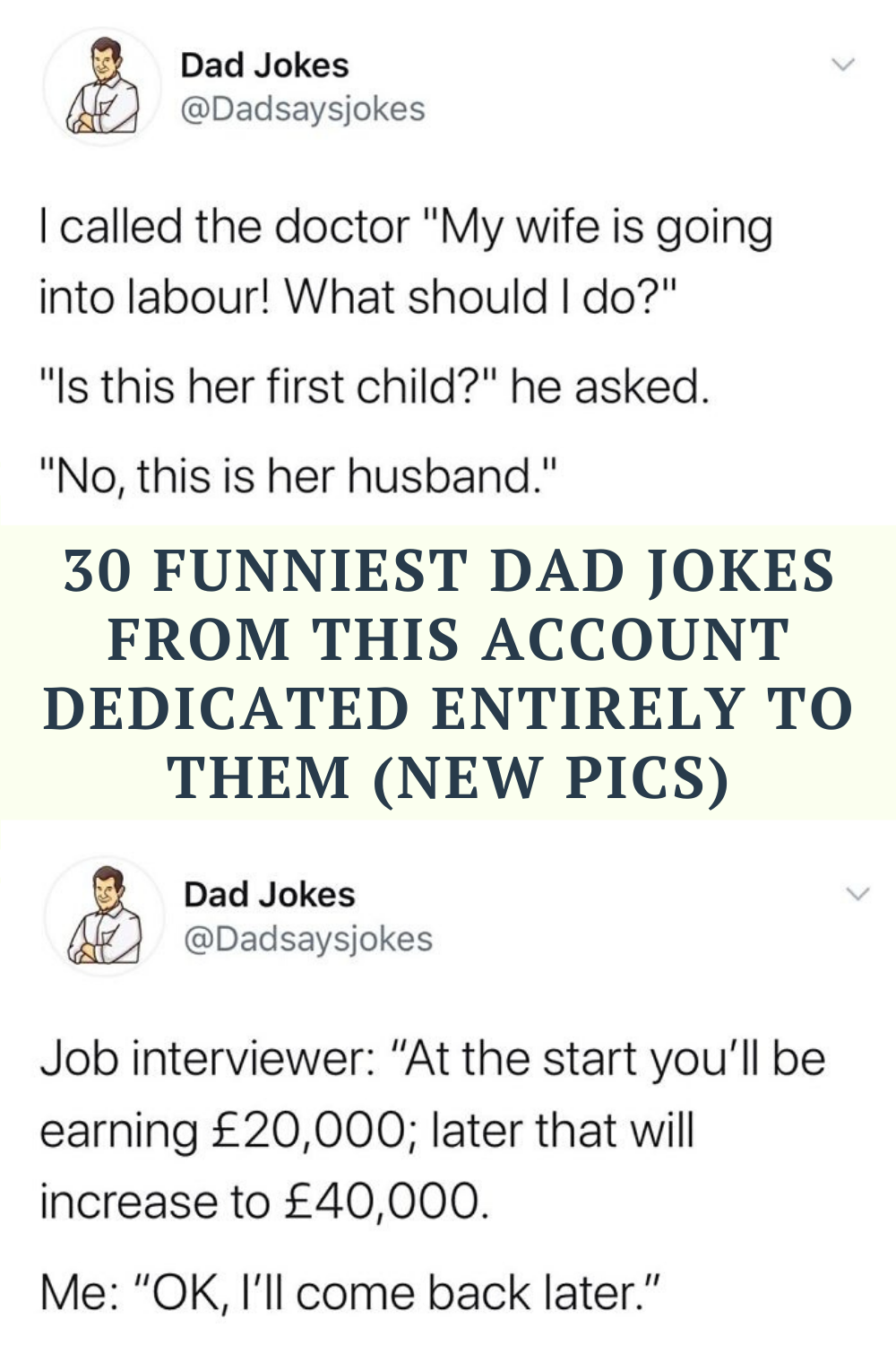 30 Funniest Dad Jokes From This Account Dedicated Entirely To Them New Pics In 2020 Dad Jokes Funny Dad Humor Corny Jokes