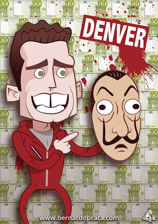 Denver La Casa De Papel Lacasadepapel Moneyheist Netflix