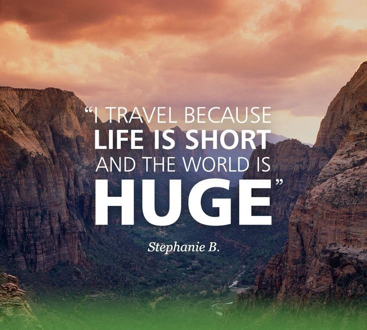 Quotes Inspirational Travel Go Outside Pinterest Quotes
