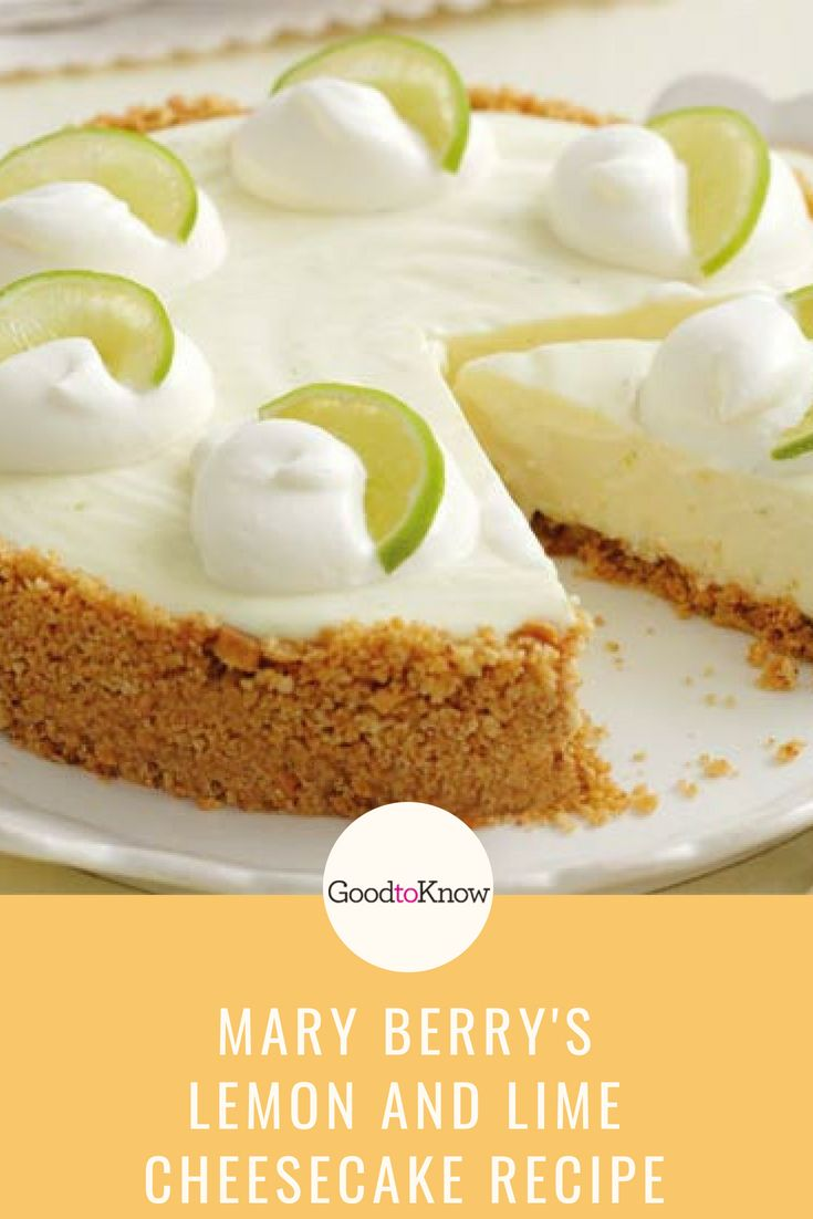 Mary Berry S Lemon And Lime Cheesecake Dessert Recipes Goodtoknow Recipe Cheesecake Recipes Lemon And Lime Cheesecake Lime Cheesecake