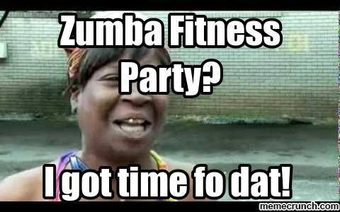Funny Memes Zumba : Zumba funny quotes gym was packed with all kinds of zumba