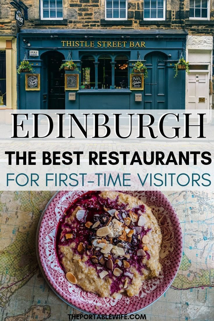 Where to Eat in Edinburgh on Your First Visit #travelscotland