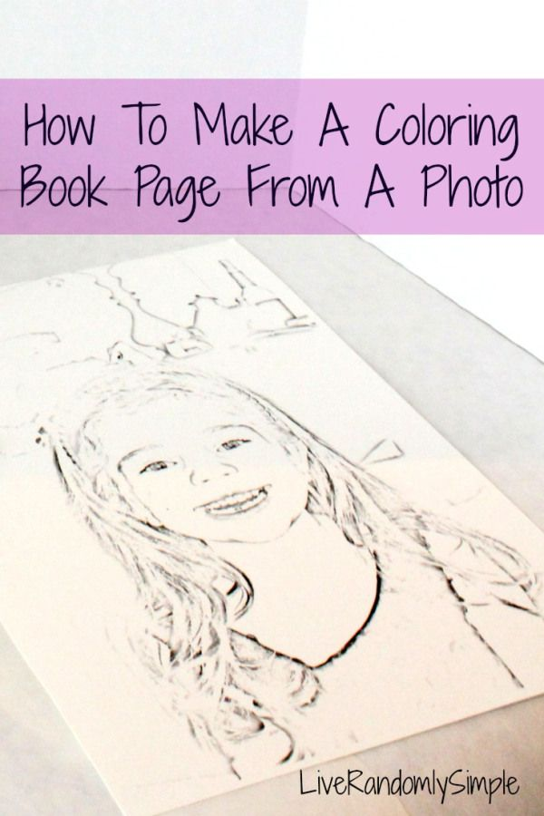 How To Create A Coloring Book Page From A Photo Coloring Books Coloring Pages Craft Projects For Kids