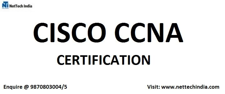NetTech India is one of the best CISCO CCNA Training