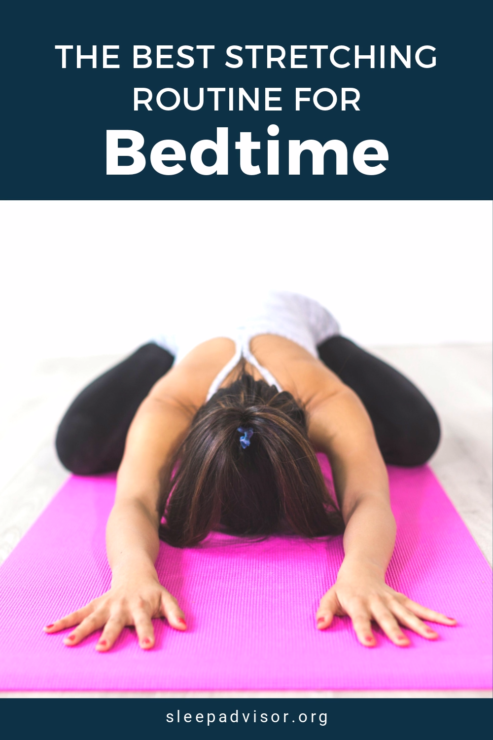 Best Stretching Routine for Better Sleep - Tips fo