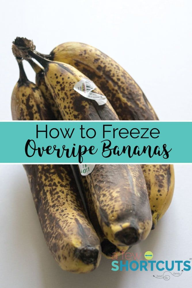 How to Freeze Over Ripe Bananas