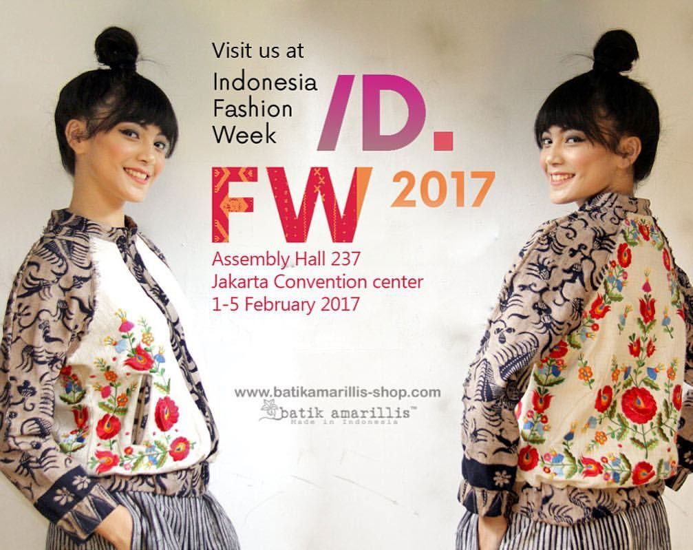 2017 fashion week dates - Save The Date Come Visit Batik Amarillis Booth At Indonesia Fashion