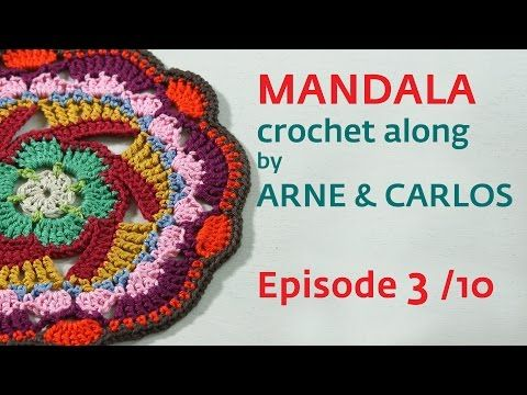 How to Crochet a Mandala. Part 3 by ARNE & CARLOS - YouTube
