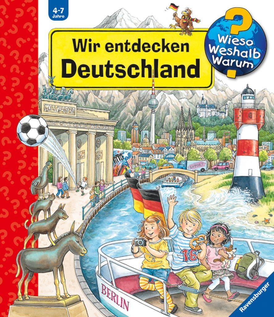 Wir Entdecken Deutschland Kinderbucher Bucher Und Deutschland
