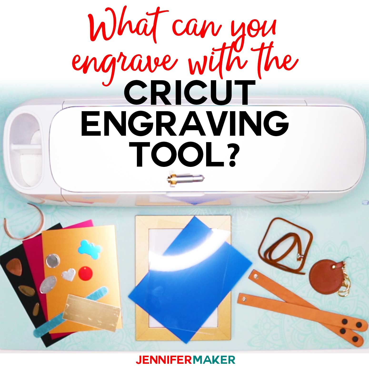 Cricut maker engraving tool what materials can we engrave