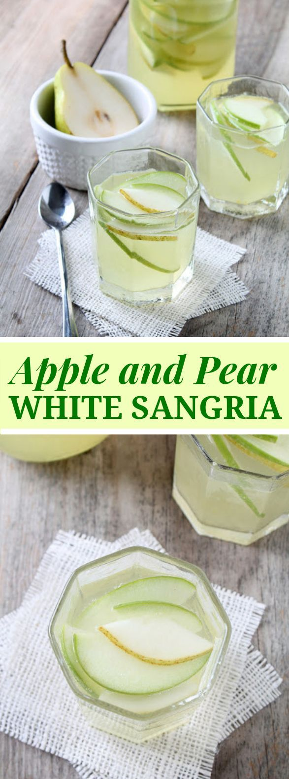 APPLE AND PEAR WHITE SANGRIA #drinks #cocktails