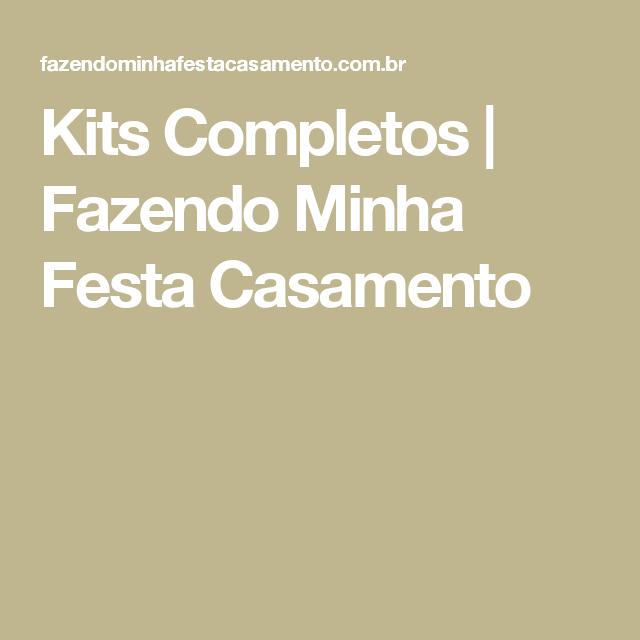 Kits Completos | Fazendo Minha Festa Casamento