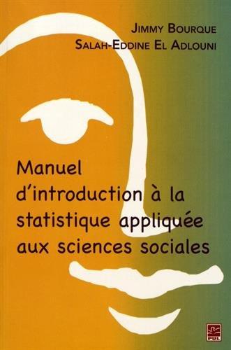Manuel D Introduction A La Statistique Appliquee Aux Sciences Sociales Gratuit En 2020 Sciences Sociales Algebre Lineaire Statistique