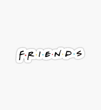 Friends Stickers Tumblr Stickers Tumbler Stickers Hydroflask