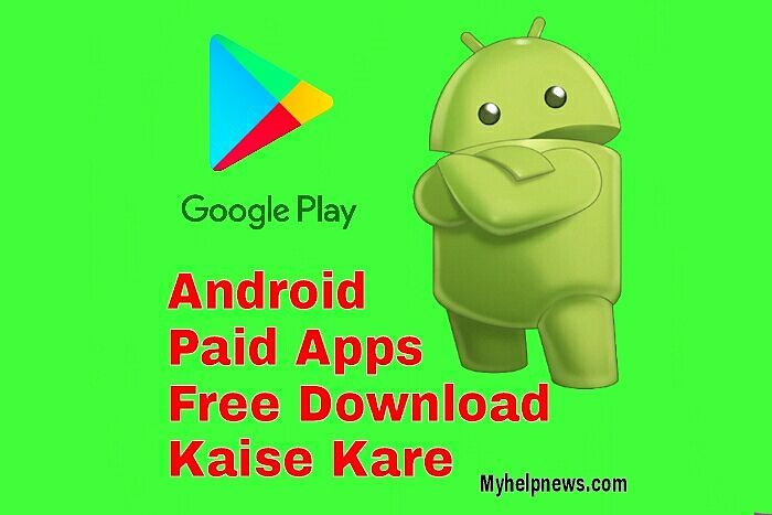 Paid Apps Free Download Kaise Kare Google Play Store Paid