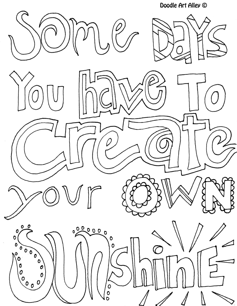 Some Days You Have To Create Your Own Sunshine Coloring Page Quote Coloring Pages Coloring Pages Adult Coloring Pages