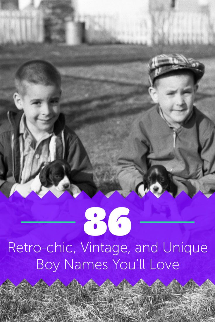 86 Retro Chic Vintage And Unique Boy Names You Ll Love Cool And