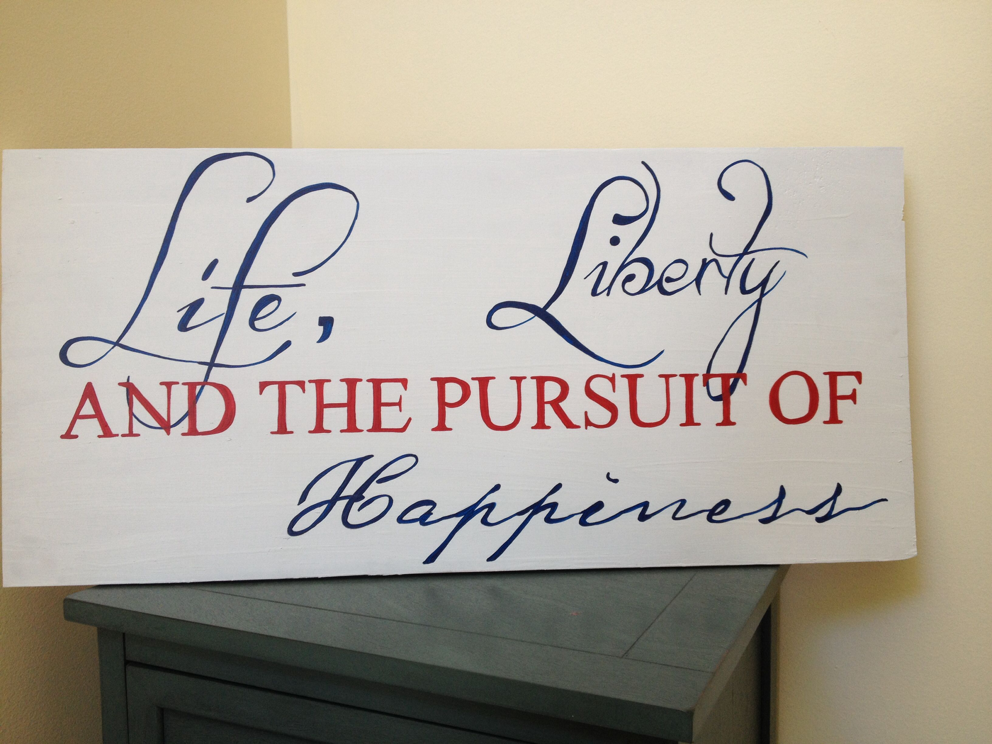 Life Liberty And The Pursuit Of Happiness Quote Life Liberty And The Pursuit Of Happinessamerican Dreamwood