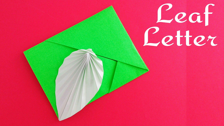 Video Tutorial Useful Origami Paper Leaf Card Envelope Letter A4 Sheet No Glu Origami Letter Leaf Cards Origami Leaves